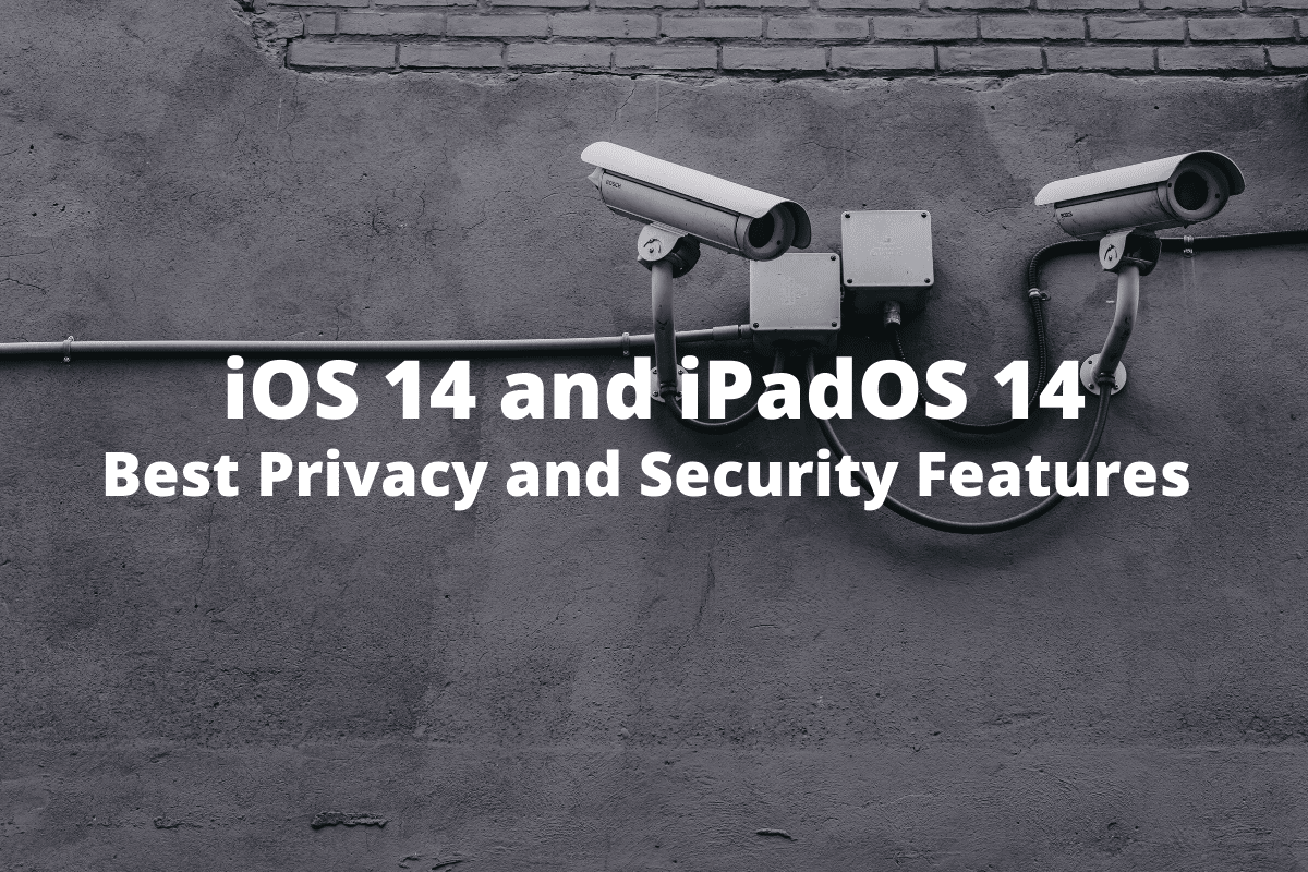 15 Best Privacy and Security Features in iOS 14 and iPadOS 14 - RapidAPI