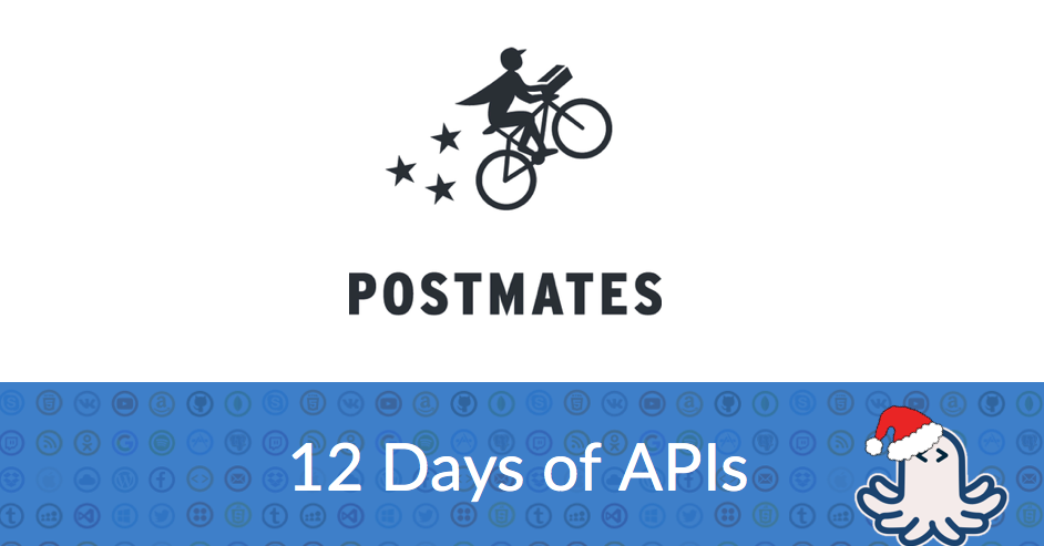 Postmates API Profile: Add Door-to-Door Delivery to Your App