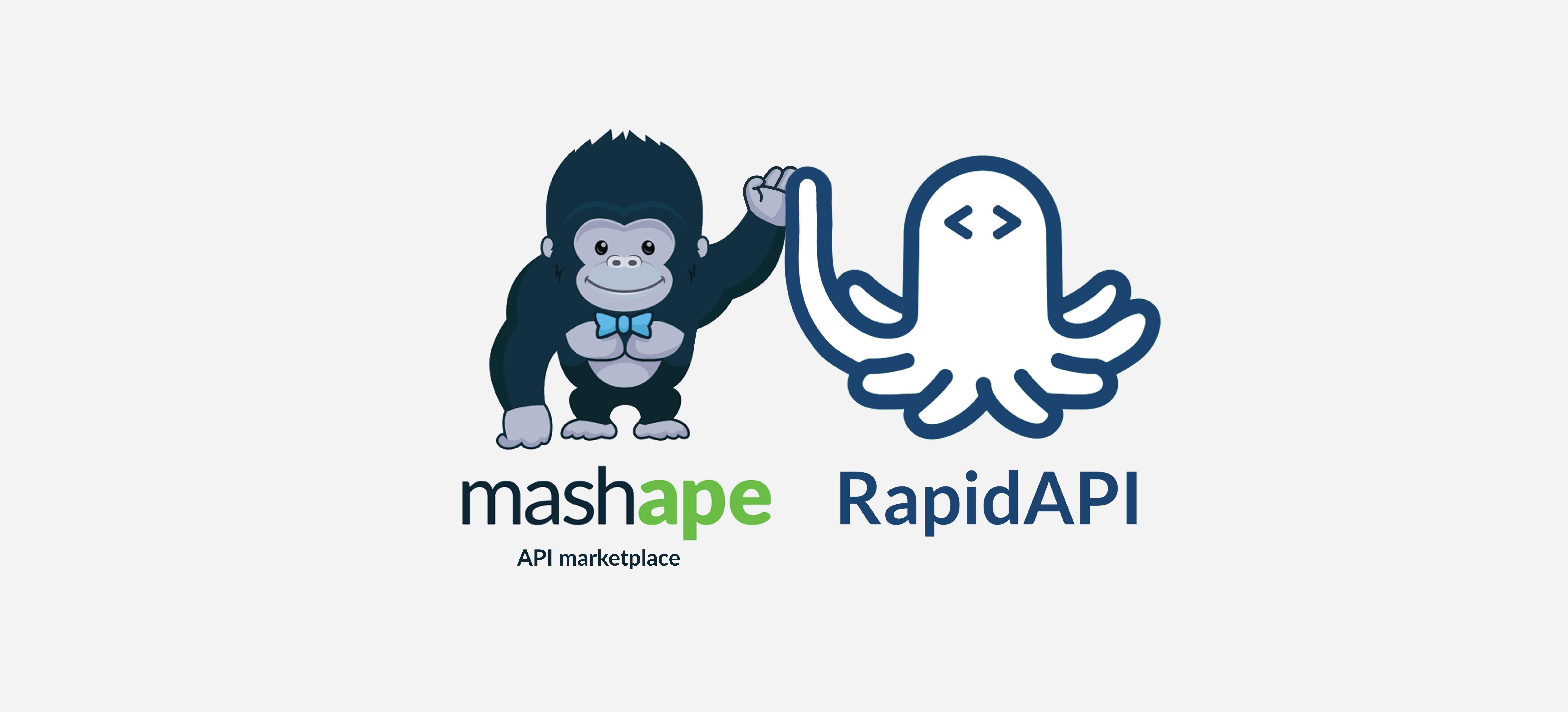 RapidAPI and Mashape API Marketplace JoinForces