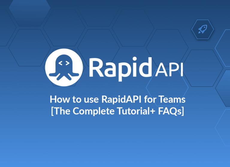 RapidAPI for Teams