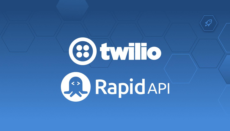 Twilio and RapidAPI