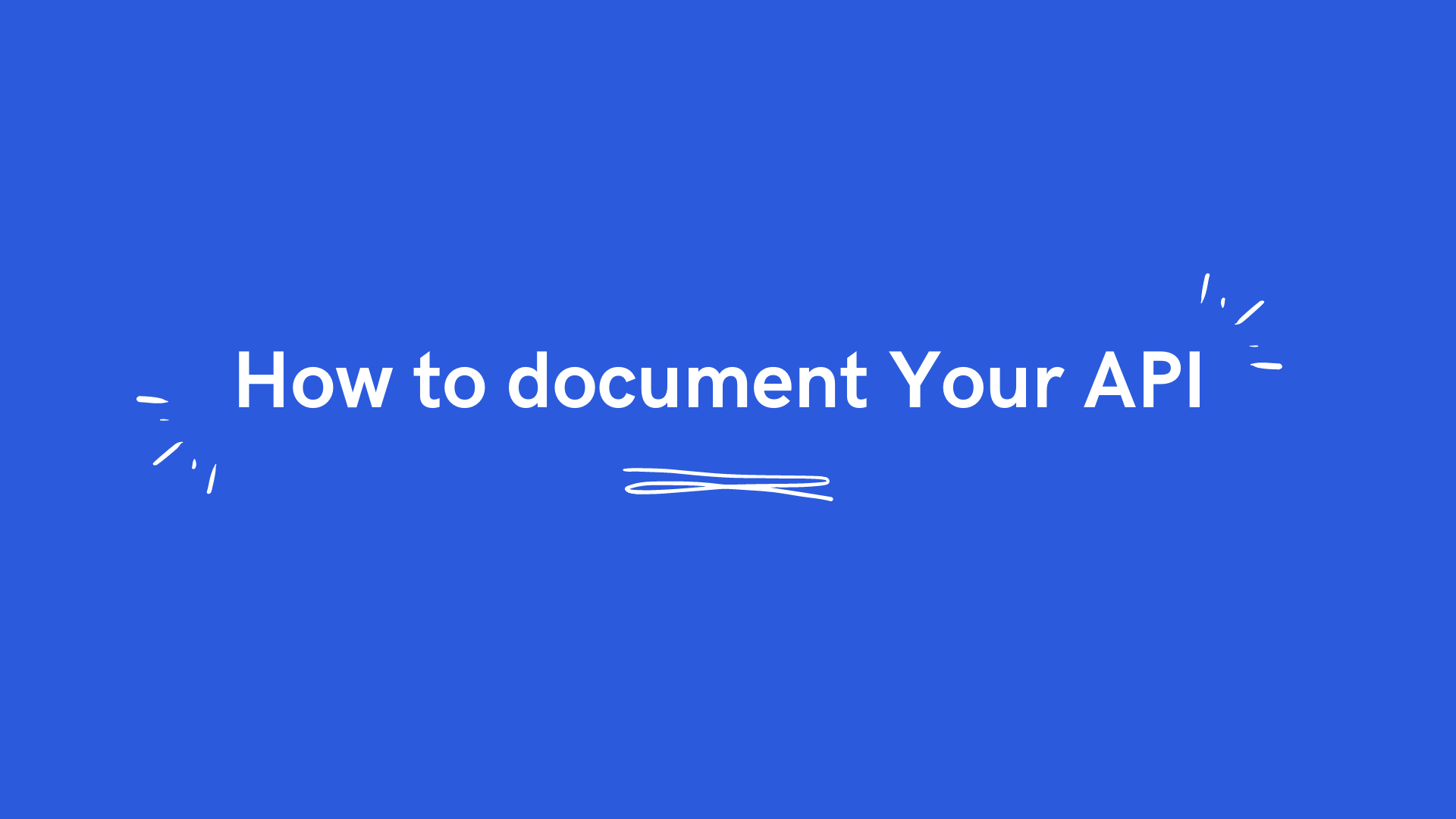 how to doucument your api