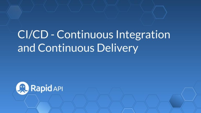 CI/CD - Continuous Integration and Continuous Delivery