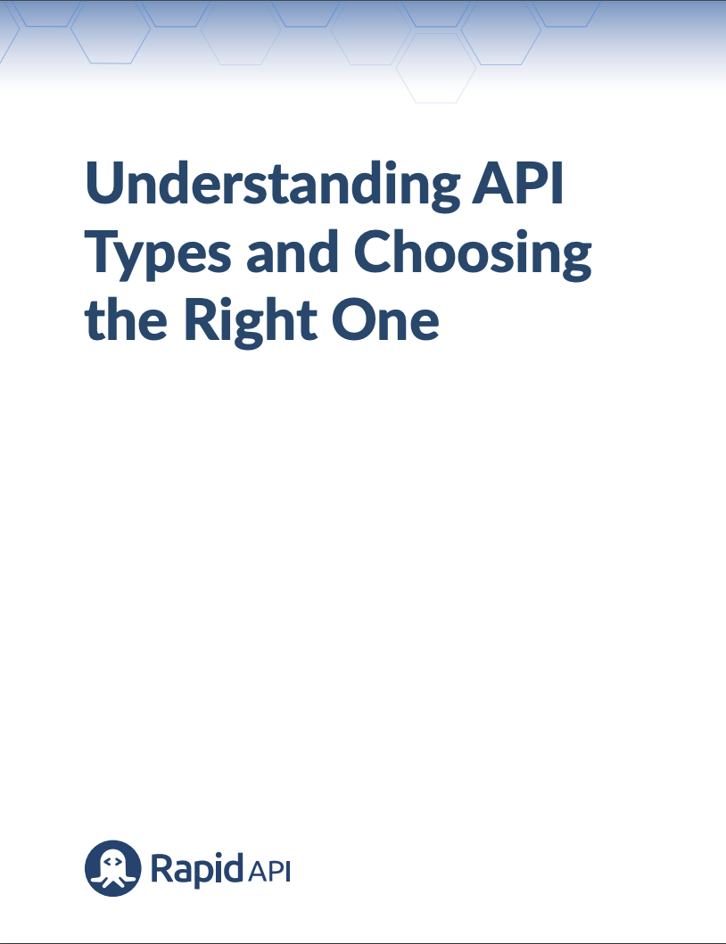 Understanding API Types and Choosing the Right One